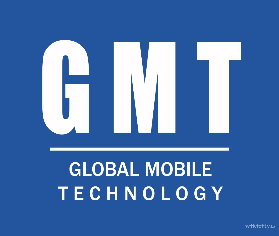 GMT Global Mobile Technology Global Mobile Technology